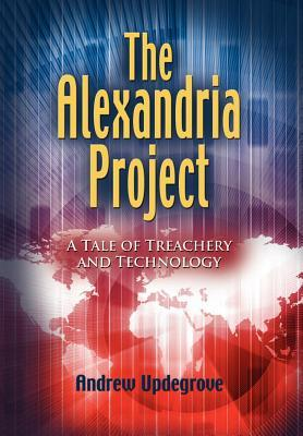 The Alexandria Project by Andrew Updegrove